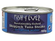 Fish 4 Ever  Skipjack Tuna Steaks In Spring Water